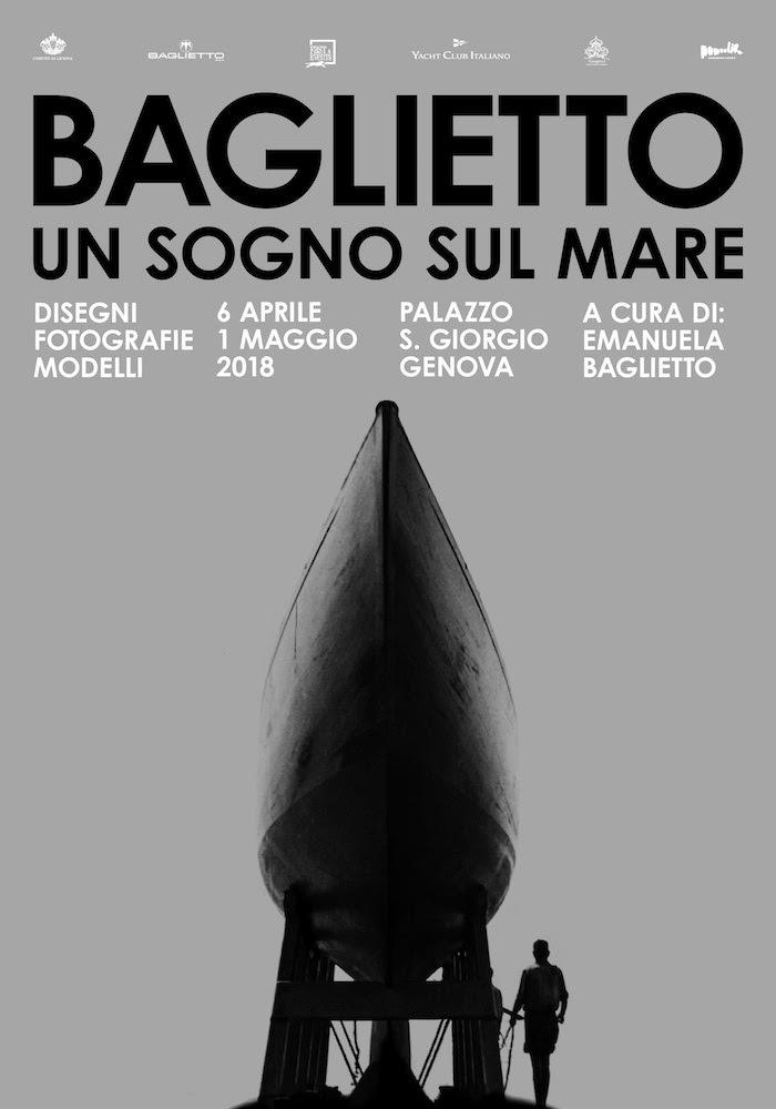 """""""Baglietto, Un Sogno sul Mare"""" exhibition will take place in Genoa from April 7 to May 1"""